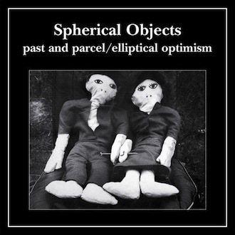PAST & PARCEL/ELLIPTICAL OPTIMISM [BOUCD 6614]