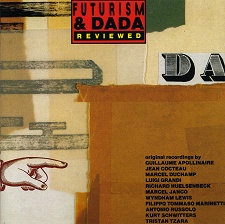 FUTURISM & DADA REVIEWED 1912-1959 [LTMCD 2301]