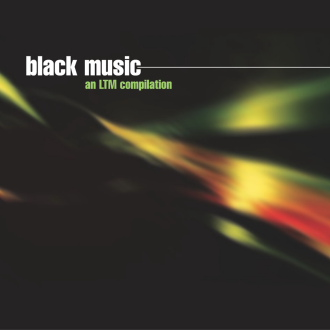 Black Music [LTMCD 2347]