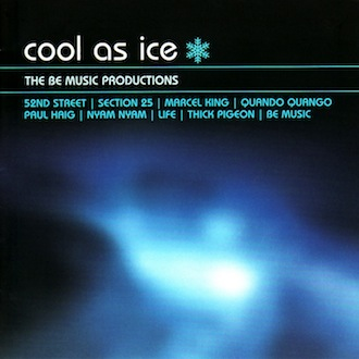 COOL AS ICE: BE MUSIC PRODUCTIONS [LTMCD 2377]