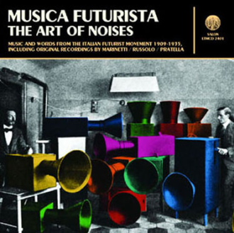 Music Futurista: The Art of Noises [LTMCD 2401] | LTM